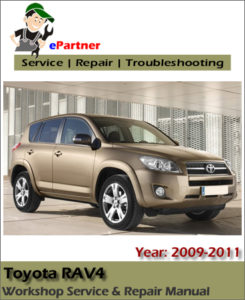 toyota rav4 2009 2010 2011 service repair workshop manual. Black Bedroom Furniture Sets. Home Design Ideas