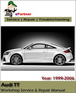 Audi TT Repair Workshop Service Factory Manual 2006