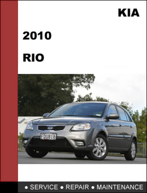2010 kia rio factory service repair manual mechanical. Black Bedroom Furniture Sets. Home Design Ideas