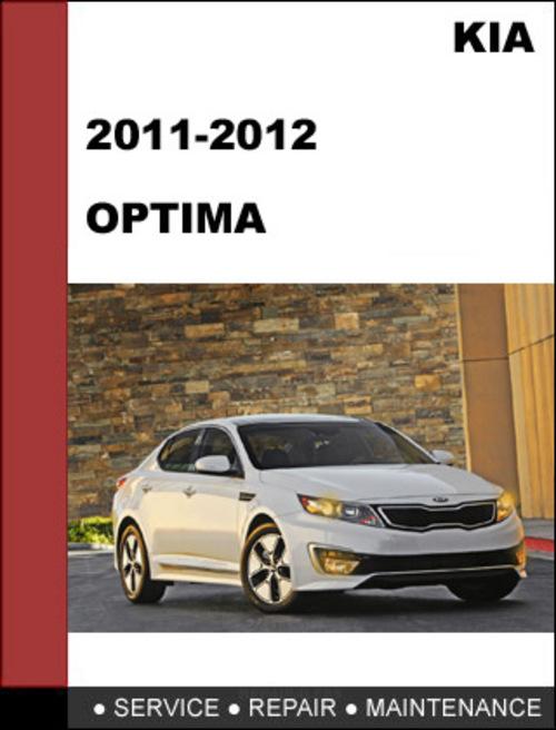 Kia Optima 2011 2012 Technical Workshop Service Repair Manual