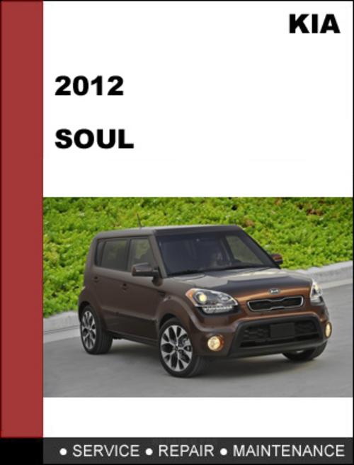 Kia Soul 2012 Technical Worshop Service Repair Manual