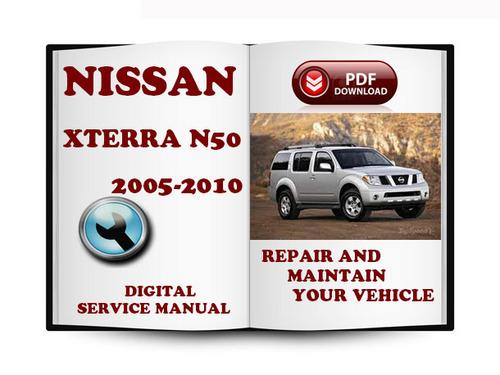 2005 2007 2008 2010 Nissan Xterra Technical Workshop